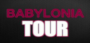 BABYLONIA TOUR VIDEO PROMO